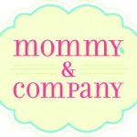 Mommy &amp; Company