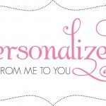Personalized From Me To You