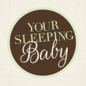 Your Sleeping Baby