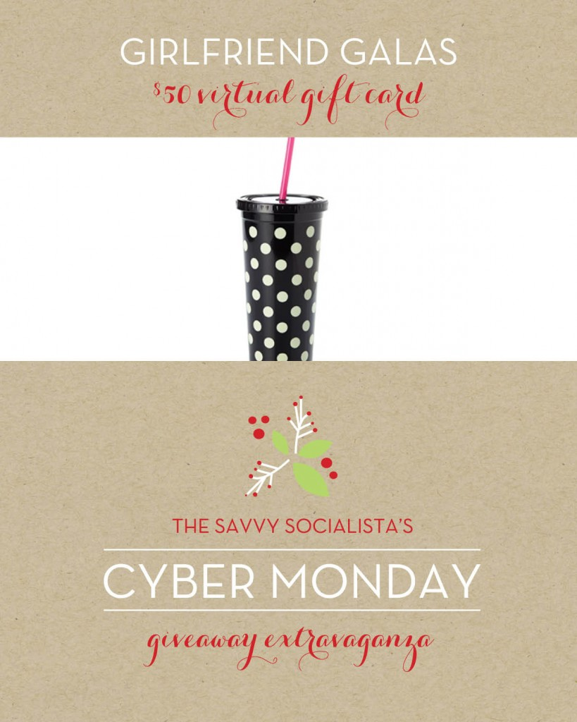 The Savvy Socialista Giveaway_Girlfriend Galas
