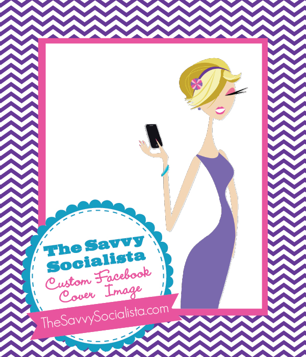 The Savvy Socialista Giveaway: Custom Facebook Cover Image